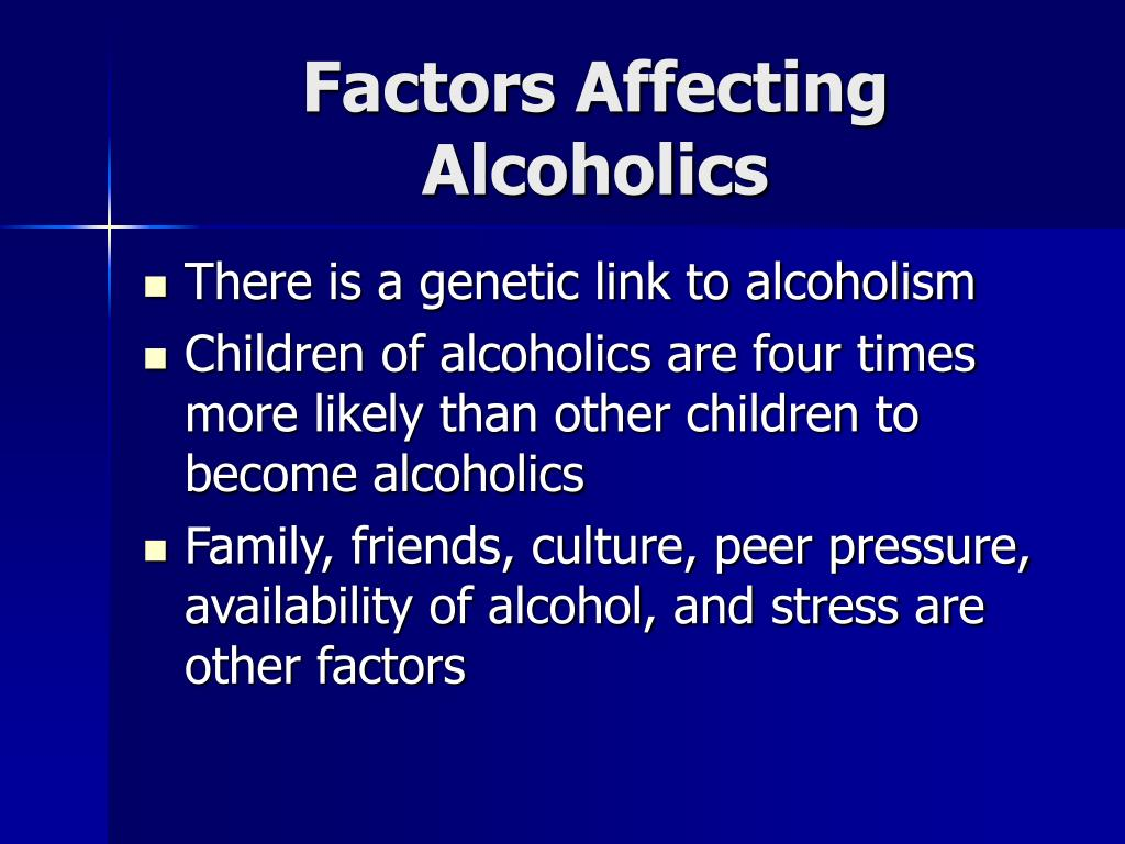 Factors Affecting Alcoholics