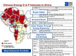 chinese energy e p interests in africa