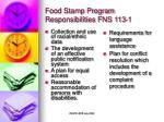 food stamp program responsibilities fns 113 1
