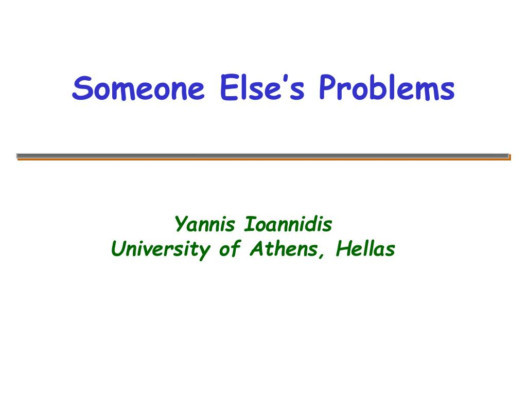 Someone Else's Problems