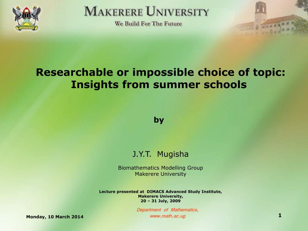 researchable or impossible choice of topic insights from summer schools by l.