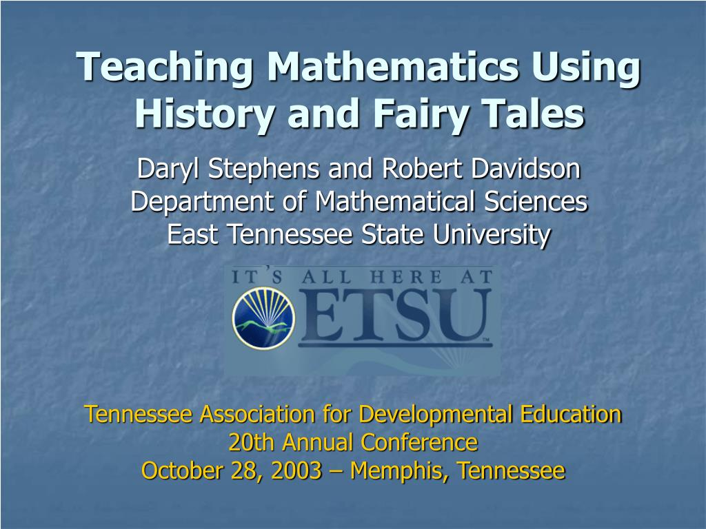 teaching mathematics using history and fairy tales l.