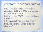 several ways to approach question