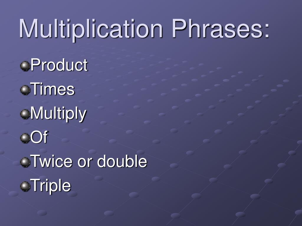Multiplication Phrases: