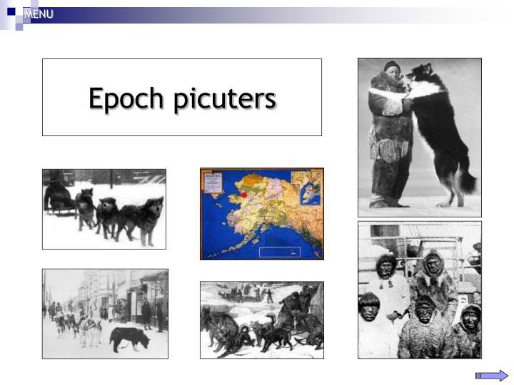 Epoch picuters