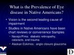 what is the prevalence of eye disease in native americans