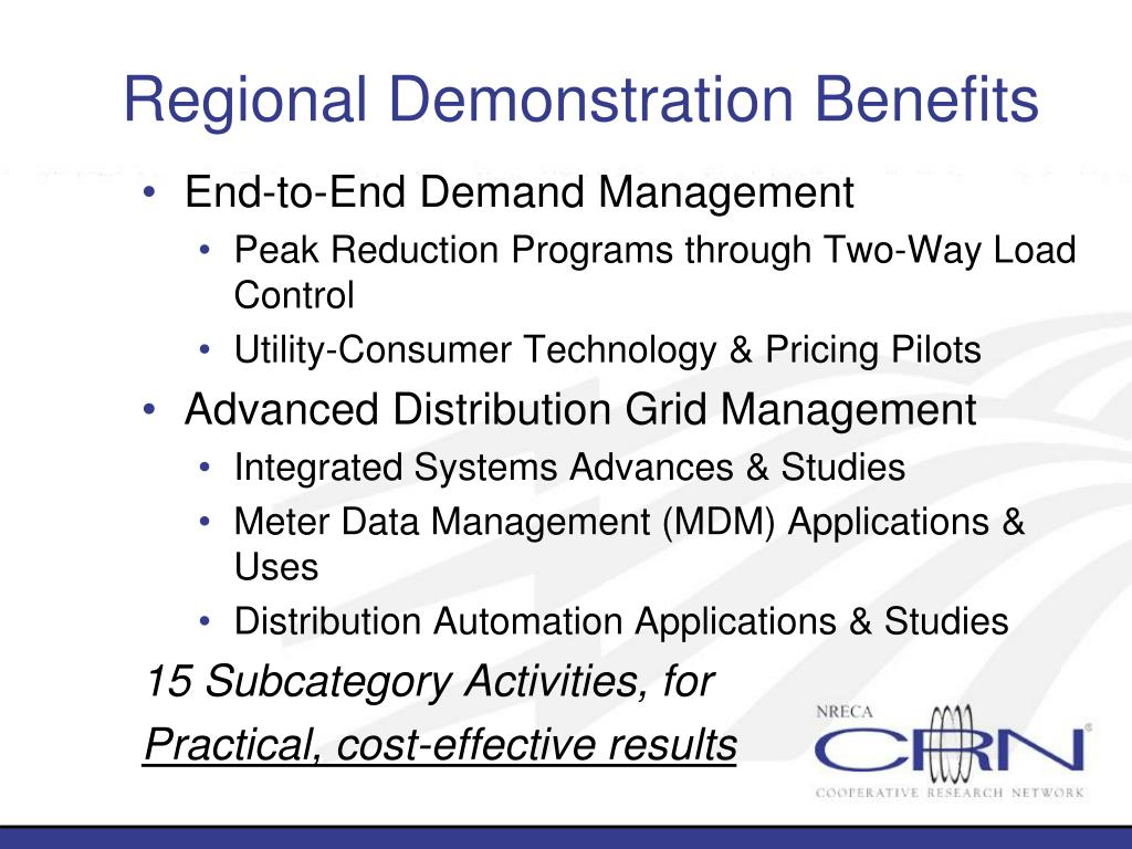 Regional Demonstration Benefits