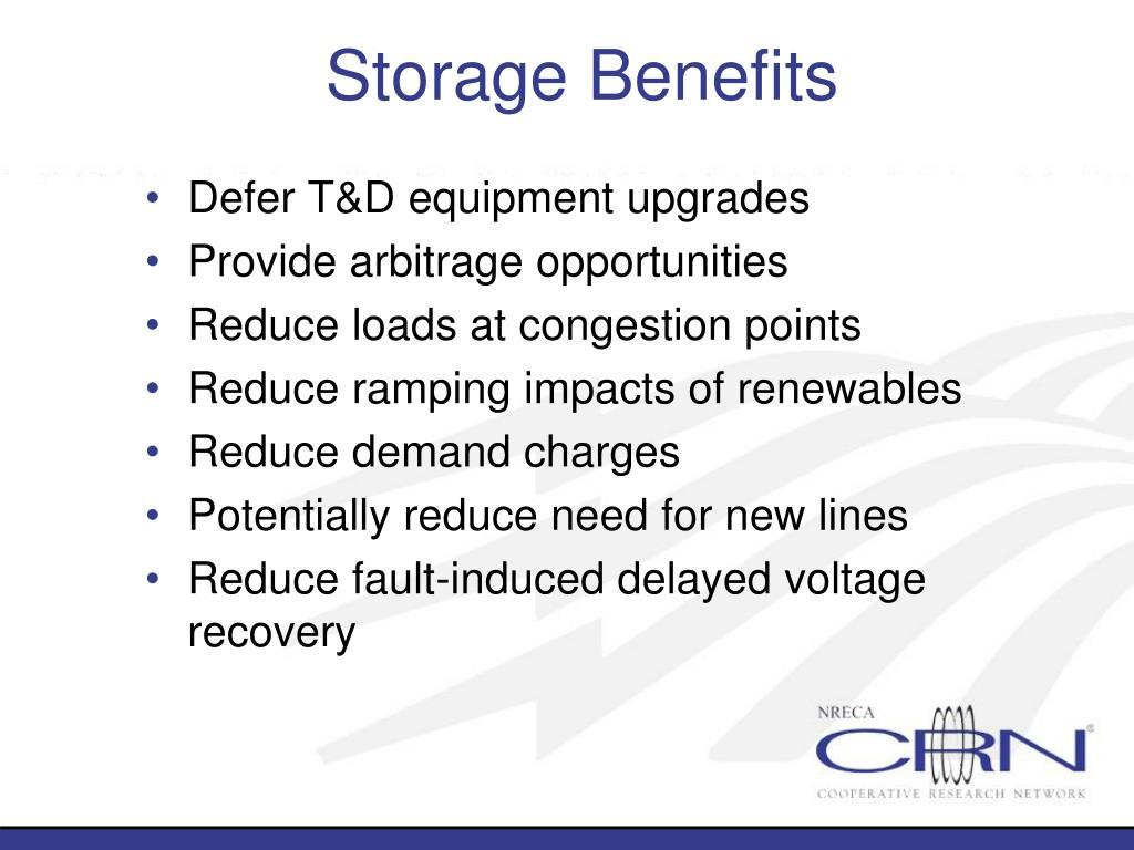Storage Benefits