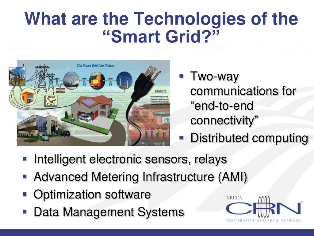 """What are the Technologies of the """"Smart Grid?"""""""