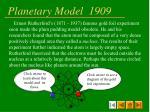 planetary model 1909