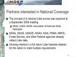 partners interested in national coverage