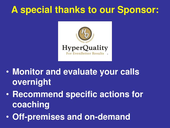A special thanks to our sponsor