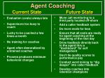 agent coaching current state future state