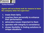 agents will not actively look for reasons to leave the company when the supervisor