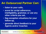 an outsourced partner can