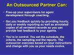 an outsourced partner can95
