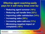 effective agent coaching easily pays for it self many times over by