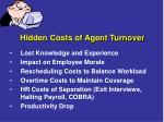 hidden costs of agent turnover
