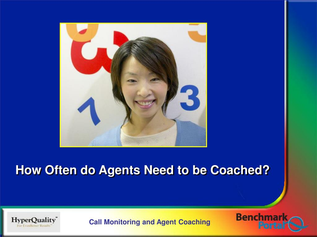 How Often do Agents Need to be Coached?