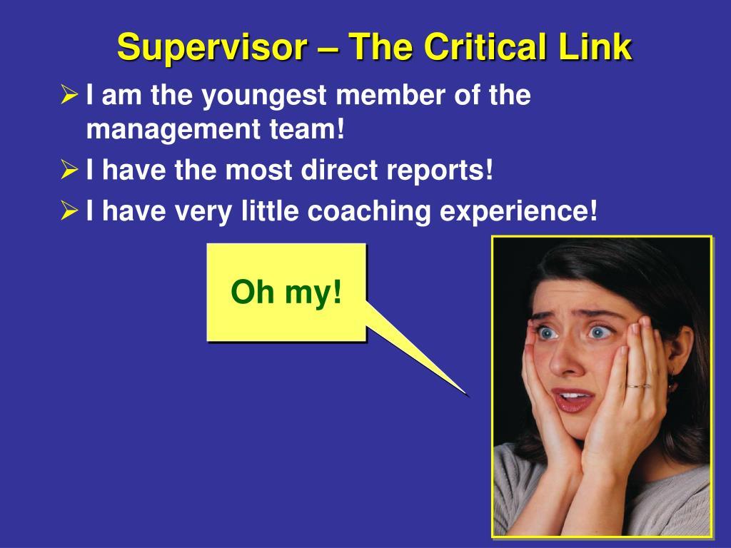 Supervisor – The Critical Link