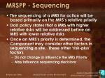 mrspp sequencing