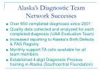 alaska s diagnostic team network successes