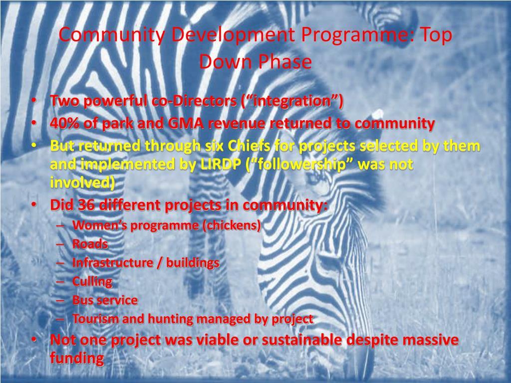Community Development Programme: Top Down Phase