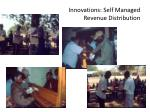 innovations self managed revenue distribution