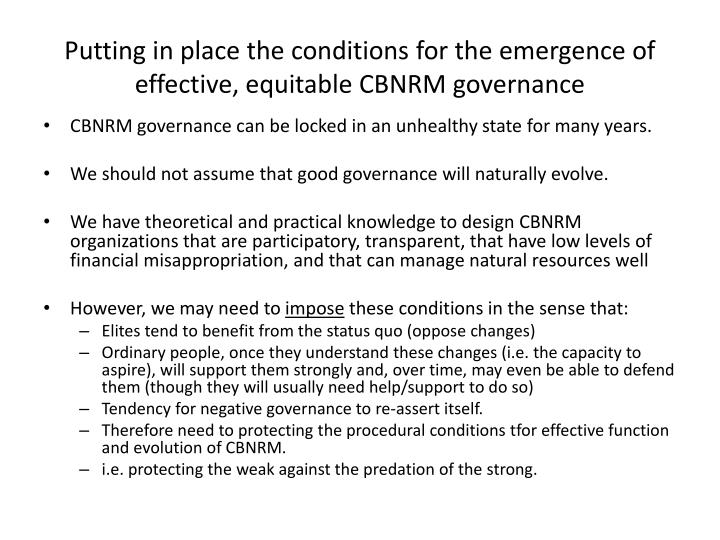 Putting in place the conditions for the emergence of effective equitable cbnrm governance