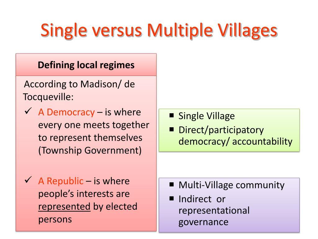 Single versus Multiple Villages