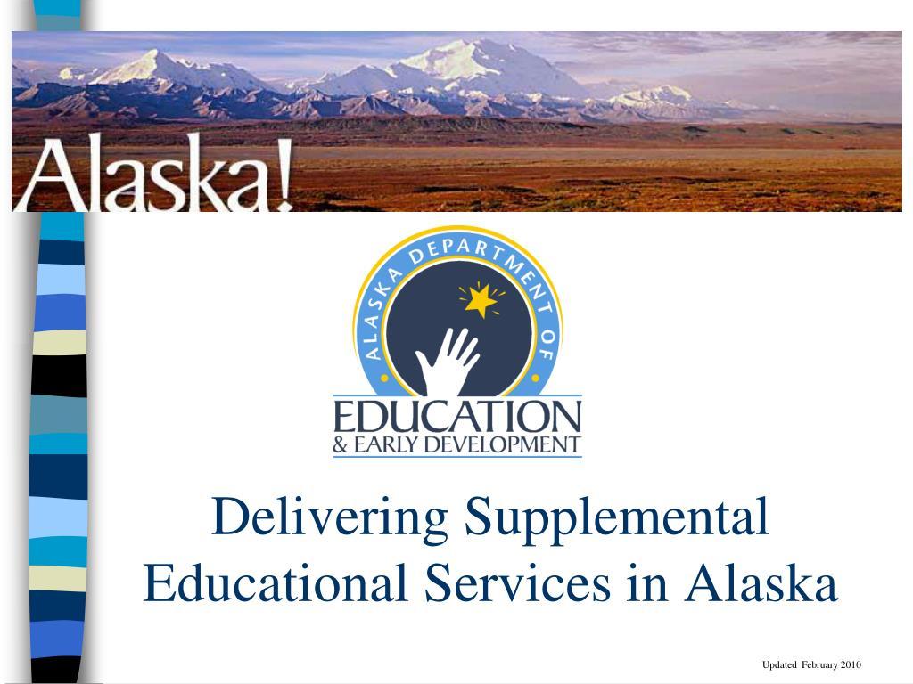 delivering supplemental educational services in alaska l.