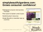 simplybeautifulgardens com grows consumer confidence