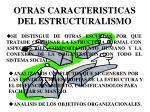 otras caracteristicas del estructuralismo