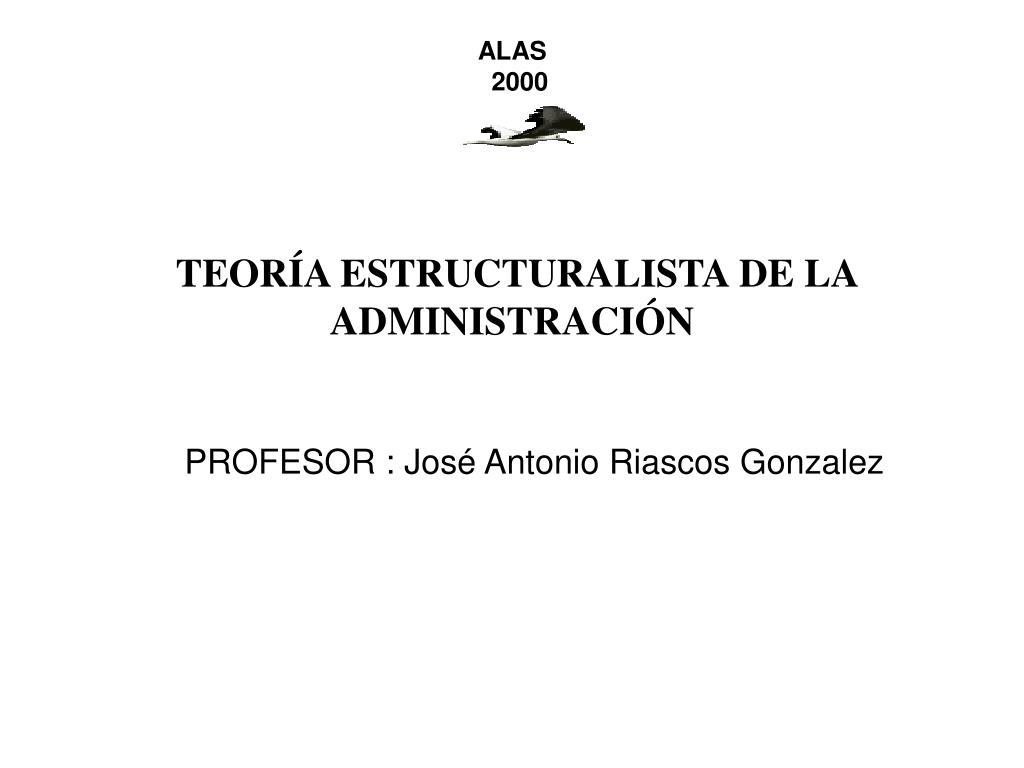 teor a estructuralista de la administraci n l.
