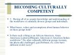 becoming culturally competent17
