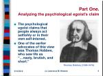 part one analyzing the psychological egoist s claim