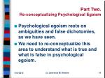 part two re conceptualizing psychological egoism