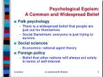 psychological egoism a common and widespread belief