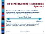 re conceptualizing psychological egoism 1