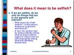 what does it mean to be selfish