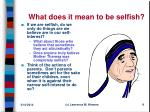 what does it mean to be selfish9