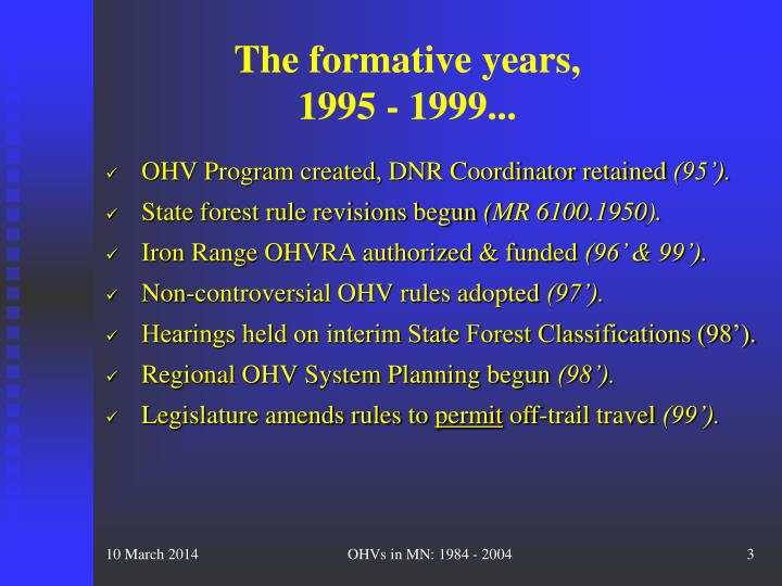 The formative years 1995 1999