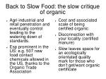 back to slow food the slow critique of organic