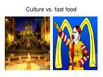 culture vs fast food