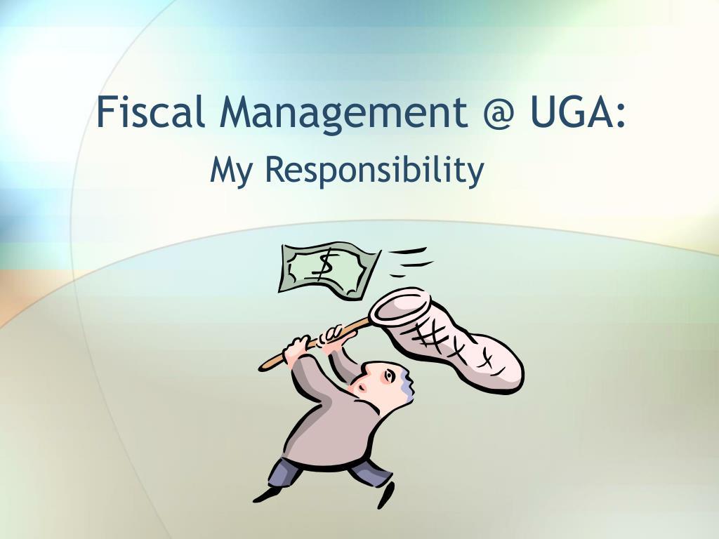 fiscal management @ uga l.
