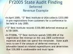 fy2005 state audit finding deferred revenue example