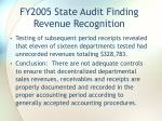 fy2005 state audit finding revenue recognition