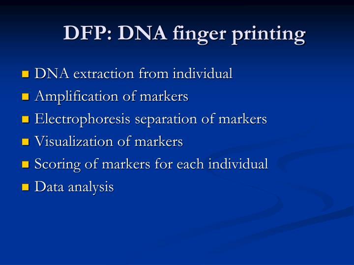 DFP: DNA finger printing