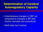 determination of cerebral autoregulatory capacity