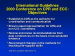 international guidelines 2000 conference on cpr and ecc objectives